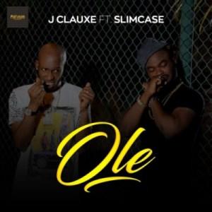 """J Clauxe - """"Ole (Remix)"""" ft. Slimcase"""